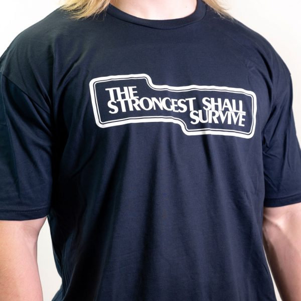 strongest shall survive navy shirt front