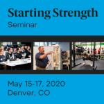 starting strength seminar denver may 2020