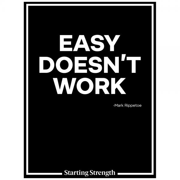 poster starting strength easy does not work