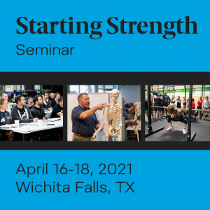 starting strength seminar april 2021