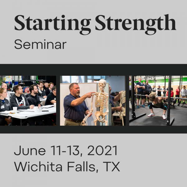 starting strength seminar june 2021