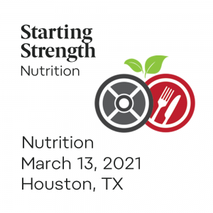 starting strength nutrition camp march 2021