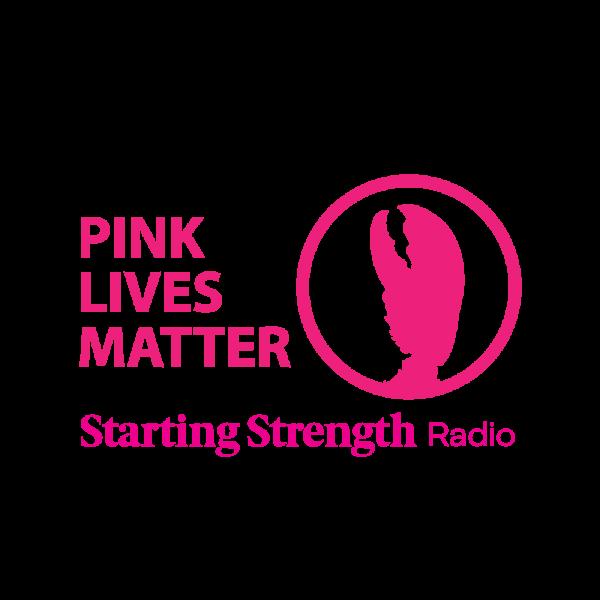 pink lives matter tshirt starting strength radio