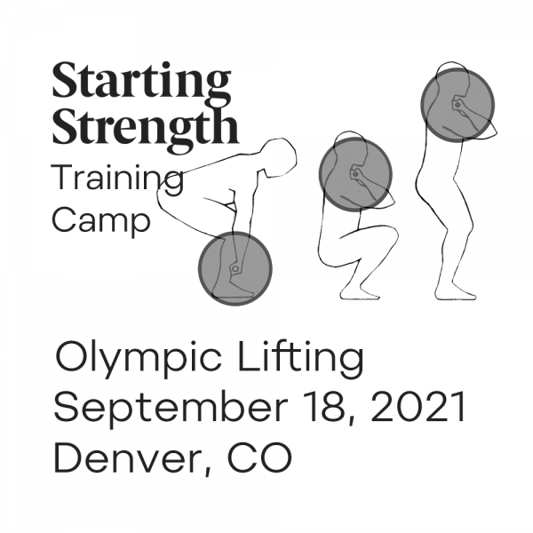 starting strength olympic lifting training camp