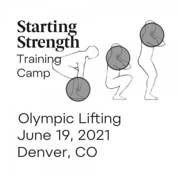 starting strength olympic lifting camp