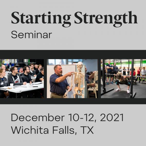 starting strength seminar december 2021