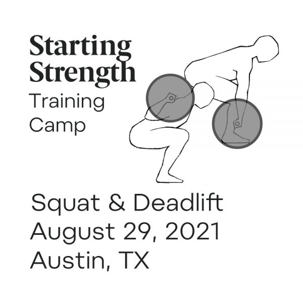 starting strength squat and deadlift training camp austin texas