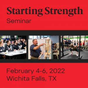 starting strength seminar february 2022