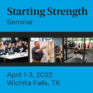 starting strength seminar april 2022